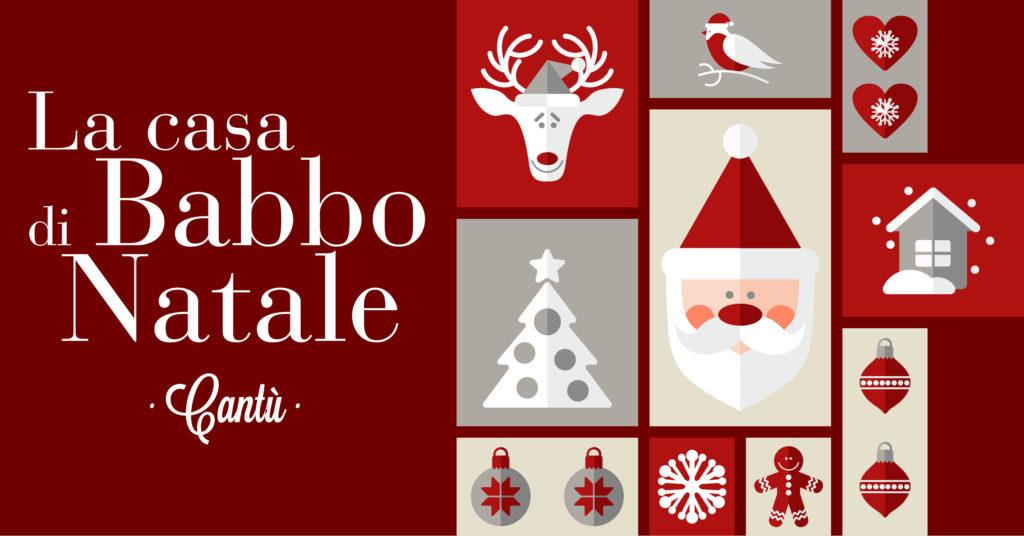 Casa di Babbo Natale a Cantù - Natale 2019